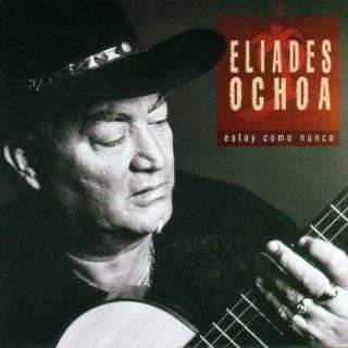Grandes Exitos y Best Of: Eliades Ochoa con el Cuarteto