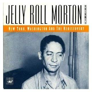 Roll Morton, Vol. 2 Chicago  The Red Hot Peppers Jelly Roll Morton