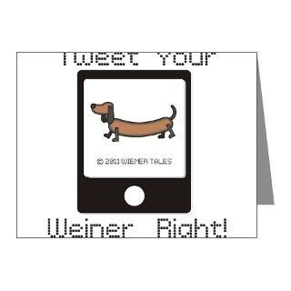 Tweet Your Weiner Right Greeting Cards (Pk of 10)
