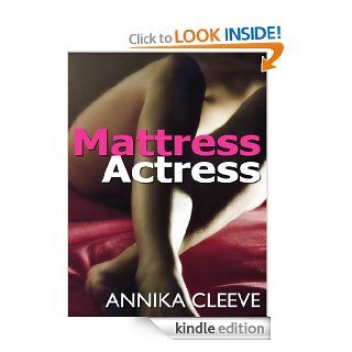 Mattress Actress eBook: Annika Cleeve: Kindle Store