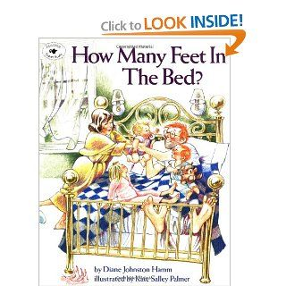 How Many Feet in the Bed?: Diane Johnston Hamm, Kate Salley Palmer