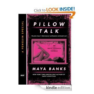 Pillow Talk: A Penguin Special from Berkley eBook: Maya