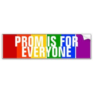 PROM IS FOR EVERYONE GAY LGBT RAINBOW BUMPER STICKER