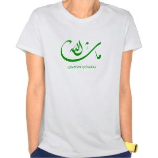 Mashallah   Whatever God (Allah) Wills   Green Tee Shirt