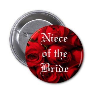 Niece of the Bride   Crimson Rose Bouquet Pinback Button