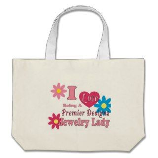 Love Being A Premier Designs Jewelry Lady Tote Bags