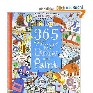 365 Things to Draw and Paint (Usborne Art Ideas): Fiona