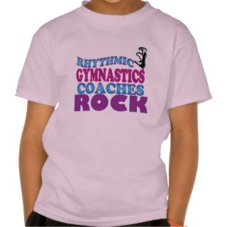 Rhythmic Gymnastics Coaches Gifts T shirt