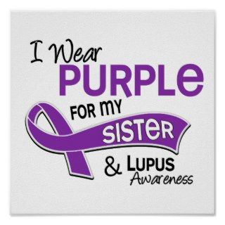 Wear Purple For My Sister 42 Lupus Poster