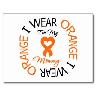 Leukemia I Wear Orange Ribbon Mommy (Heart Ribbon) Postcards
