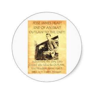 Robert Ford Jesse James Killer Stickers