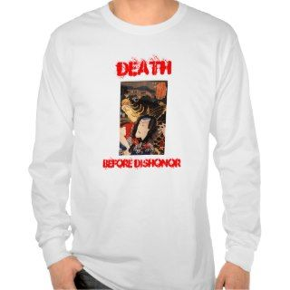 Death before Dishonor, Samurai Shirt