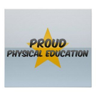 Proud Physical Education Print