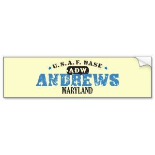 Air Force Base   Andrews, Maryland Bumper Sticker