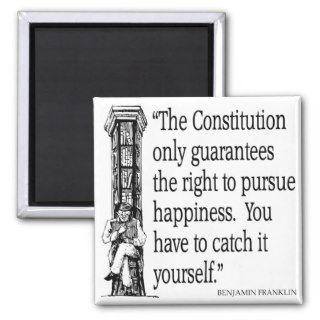 Ben Franklin Quote Happiness Constitution Quotes Fridge Magnet