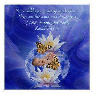 Kahlil Gibran On children and babies Poster