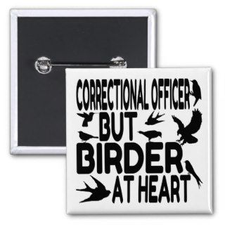 Bird Lover Correctional Officer Button