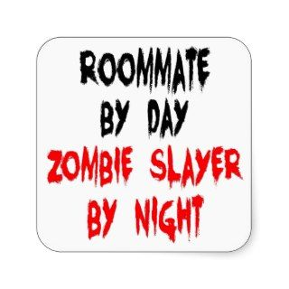 Zombie Slayer Roommate Sticker
