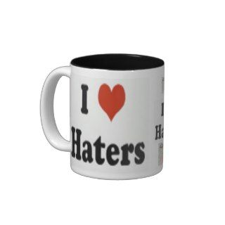 Official I love Haters Coffee Mug