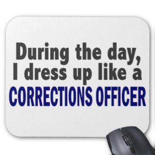 Corrections Officer During The Day Mousepad
