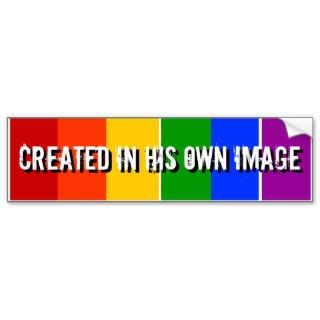 CREATED IN HIS OWN IMAGE BUMPER STICKERS