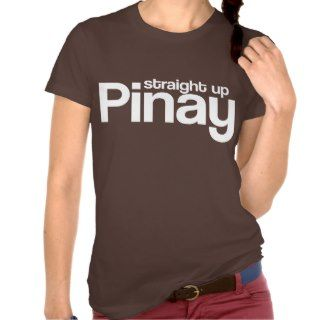 Straight Up Pinay Tshirt