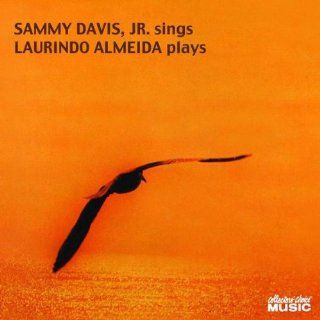Sammy Davis Sings Laurindo Almeida Plays: Musik