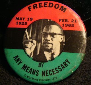 Freedom Any Means Necessary Malcomb x Black Muslim Power Islam Political Pinback