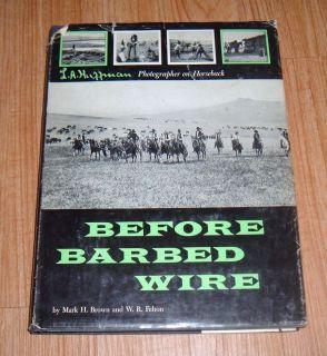 Before Barbed Wire by Mark H Brown Hardback Vintage Book Pioneer Western Book