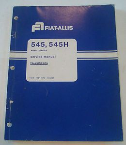 Fiat Allis 545 545H Wheel Loader Service Manual Transmissions