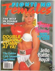 Fighting Females Wrestling Magazine Diva's Foxy Boxing w Leather Lace