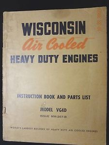 Wisconsin Air Cooled Heavy Duty Engines Instruction Book and Parts List VG4D