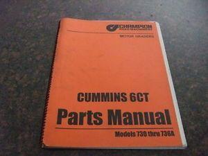 Champion 730 thru 736A Motor Grader Cummins 6ct Engine Parts Book Catalog Manual