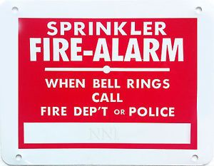 "Sprinkler Fire Alarm Bell Sign When Bell Rings Call Fire Dep'T or Police 9""X7"""