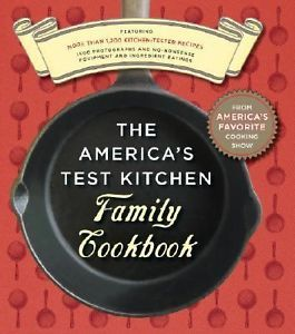 The America's Test Kitchen Family Cookbook by America's Test Kitchen Editors 2005 Hardcover America's Test Kitchen Editors 2005