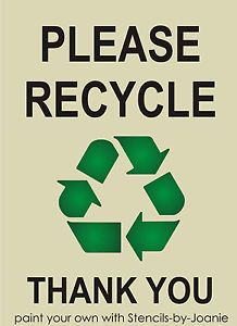 """Please Recycle Stencil 5"""" Symbol Go Green Eco Reuse Reduce U Paint Signs Bins"""