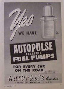 1947 Autopulse Electric Fuel Pump Car Truck Print Ad