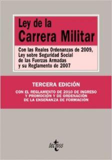 Ley de la Carrera Militar / Military Career Law: Con las Reales Ordenanzas de 2009, Ley sobre Seguridad Social de las Fuerzas Armadas y su ReglamentoOrdinances of 2009, Soci (Spanish Edition): VV.AA.: 9788430950553: Books