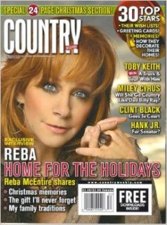 Reba McEntire Home for the Holidays / Miley Cyrus Will She Go Country Like Dad Billy Ray? / Clint Black Goes to Court / Hank Jr. for Senator? (Country Weekly, Volume 15, Number 26, December 29, 2008) Larry Holden Books