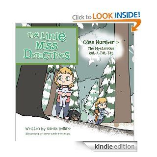 The Little Miss Detectives : Case Number 1: The Mysterious Rat a Tat Tat eBook: Sarah Bellino: Kindle Store