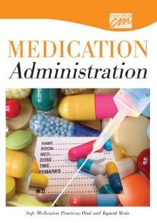 Safe Medication Practices: Oral and Topical Meds (DVD) (Medication Administration) (9780495820727): Concept Media: Books