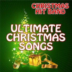 Ultimate Christmas Songs: Christmas Hit Band: MP3 Downloads