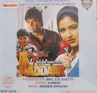 Gaddaar  Hindi Film Music with 4 Bonous Songs of Weston Betaaj Badshah, Chand Kaa Tukdaa: Music