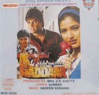 Gaddaar  Hindi Film Music with 4 Bonous Songs of Weston Betaaj Badshah, Chand Kaa Tukdaa: Music
