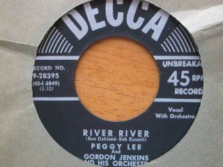 River, River / Sans Souci. 1952 Decca vinyl 45 by Peggy Lee: Music