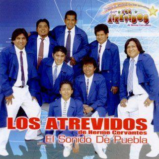 """Los Atrevidos """"El Sonido de Puebla"""": Music"""