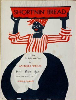 1928   Short'nin' Bread   Sheet Music   By Jacques Wolfe   Published By Harold Flammer   OOP   Very Rare   Song for Voice & Piano   Collectible: Musical Instruments