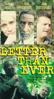 Better Than Ever [VHS] William Hickey, Carl Gordon, Joey Buttafuoco, UZO Movies & TV