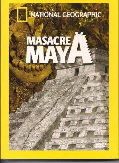 National Geographic: MASACRE MAYA (Royal Maya Massacre) [NTSC/Region 1 and 4 dvd. Import   Latin America] (Audio: English, Spanish): A National Geographic Television Production: Movies & TV