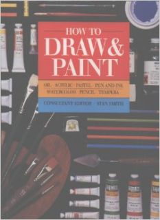 How To Draw and Paint, oil, watercolour, acrylic, pastel, pen & ink, tempera: Stan Ed Smith: Books